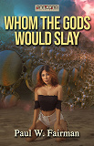 Cover for Whom the Gods Would Slay