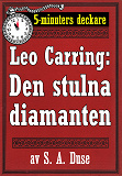 Cover for 5-minuters deckare. Leo Carring: Den stulna diamanten. Återutgivning av text från 1924