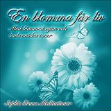 Cover for En blomma får liv. Med binaural rytm och isokroniska toner