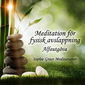 Cover for Meditation för fysisk avslappning. Alfautgåva