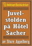 Cover for Juvelstölden på Hôtel Sacher. Återutgivning av text från 1935