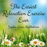 Cover for The Easiest Relaxation Exercise Ever