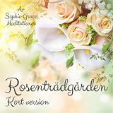Cover for Rosenträdgården. Kort version