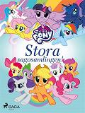 Cover for My Little Pony - Stora sagosamlingen!