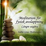 Cover for Meditation för fysisk avslappning. Längre utgåva