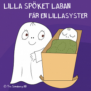 Cover for Lilla Spöket Laban får en lillasyster