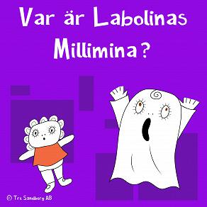Cover for Var är Labolinas Millimina
