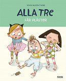 Cover for Alla tre får plåster