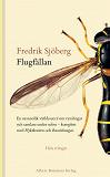 Cover for Flugfällan ; Flyktkonsten ; Russinkungen