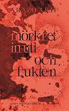 Cover for mörkret inuti och fukten