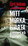 Cover for Mitt mörka hjärta - gangstern och reportern