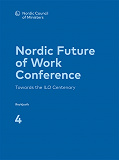 Cover for Nordic Conference on Future of Work: Towards the ILO Centenary