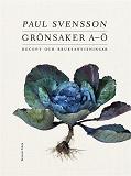 Cover for Grönsaker A–Ö : Recept och bruksanvisningar