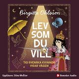 Cover for Lev som du vill. Tio svenska kvinnor visar vägen