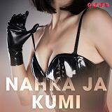 Cover for Nahka ja kumi