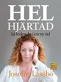 Cover for Helhjärtad, så leder du i en ny tid