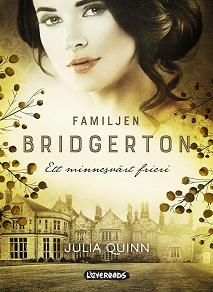 Cover for Familjen Bridgerton. Ett minnesvärt frieri