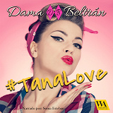 Cover for #TanaLove