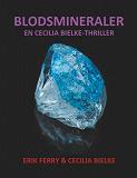 Cover for Blodsmineraler: En Cecilia Bielke-Thriller
