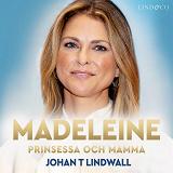 Cover for Madeleine: Prinsessa och mamma