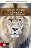 Cover for Känslor som kraft eller hinder : en handbok i känsloreglering