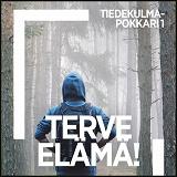 Cover for Terve elämä!