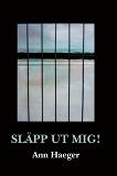 Cover for Släpp ut mig!