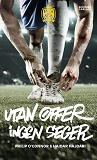 Cover for Utan offer, ingen seger