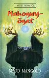 Cover for Mahognyögat