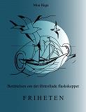 Cover for Berättelsen om det förtrollade flaskskeppet Friheten