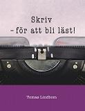 Cover for Skriv: – för att bli läst!