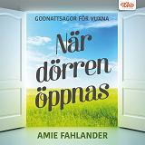 Cover for När dörren öppnas : Godnattsagor för vuxna