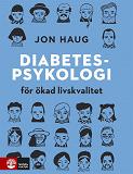 Cover for Diabetespsykologi : för ökad livskvalitet
