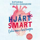 Cover for Hjärtsmart : orka mer och lev längre