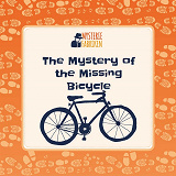 Cover for The Mystery of the Missing Bicycle