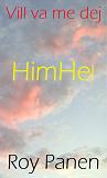 Cover for Vill va me dej : HimHel