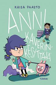 Cover for Anni kaverinkesyttäjä