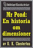 Cover for Mr Pond: En historia om dimensioner. Återutgivning av text från 1937