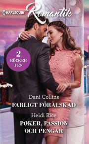 Cover for Farligt förälskad/Poker, passion och pengar
