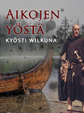 Cover for Aikojen yöstä