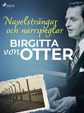 Cover for Navelsträngar och narrspeglar