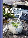 Cover for Gröna, sköna tillbehör för ett friskare liv