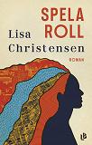 Cover for Spela roll