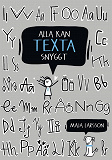 Cover for Alla kan texta snyggt