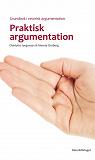 Cover for Praktisk argumentation