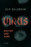 Cover for Virus : Riktigt ond kemi