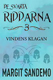 Cover for Vindens klagan: De svarta riddarna 3