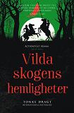 Cover for Vilda skogens hemligheter