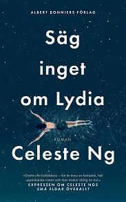 Cover for Säg inget om Lydia