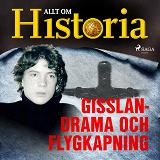 Cover for Gisslandrama och flygkapning